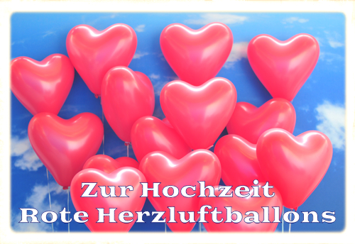 Lieferservice Luftballons Hochzeit, NRW, rote Herzluftballons zur Hochzeit steigen lassen, Ballon-Taxi, Heliumballons-Express